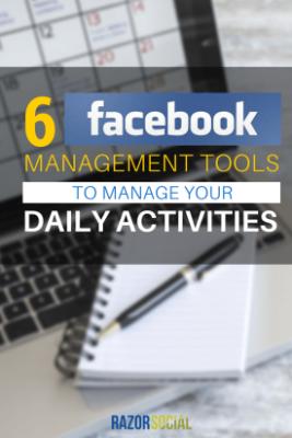 6-Facebook-Management-Tools