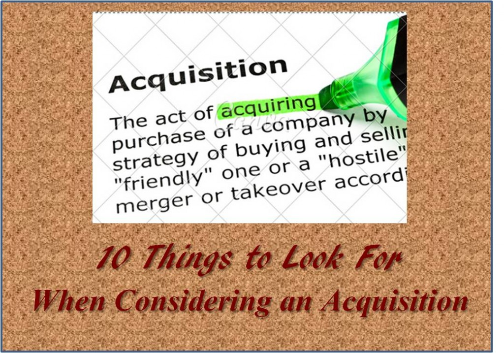 10 Things to Look For When Considering an Acquisition